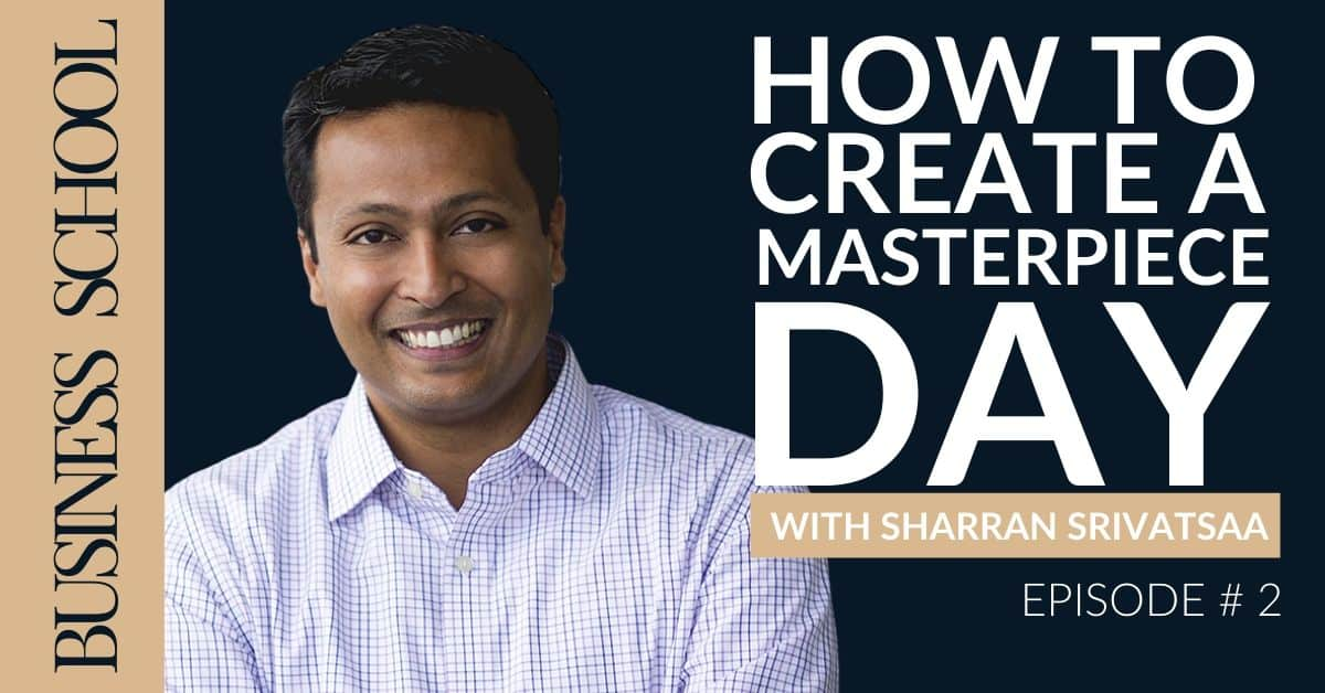 Episode 2: How to Create a Masterpiece Day