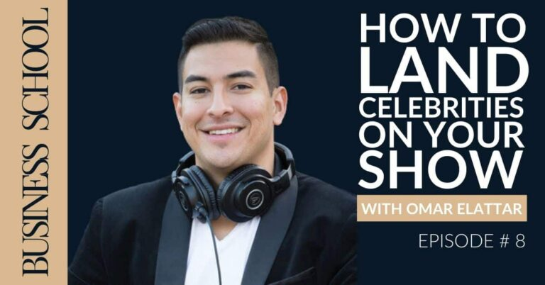 How to Land Celebrities on Your Show with Omar Elattar