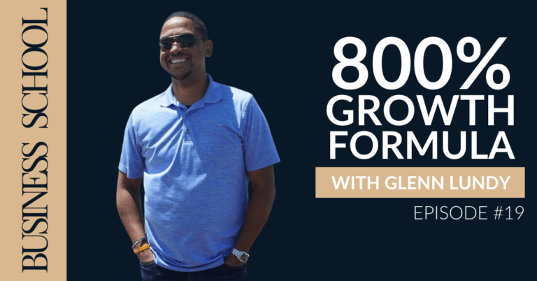 800% Growth Formula with Glenn Lundy
