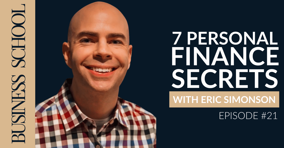 7 Personal Finance Secrets with Eric Simonson