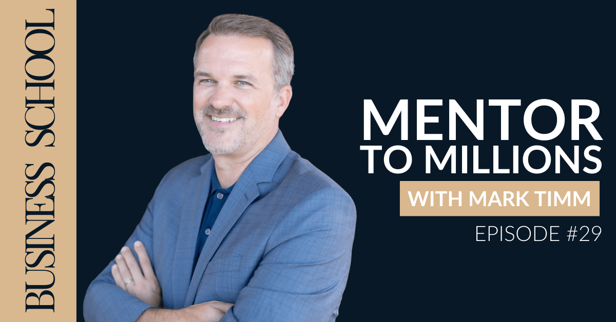 Episode 29: Mentor to Millions with Mark Timm