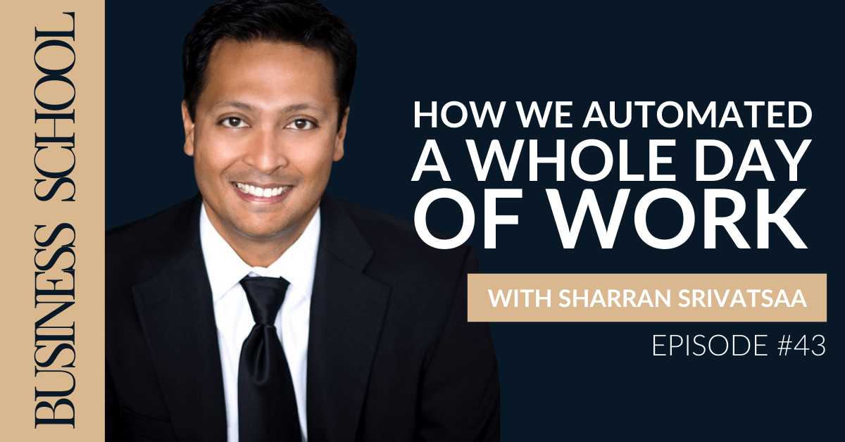 Episode 43: How We Automated A Whole Day of Work