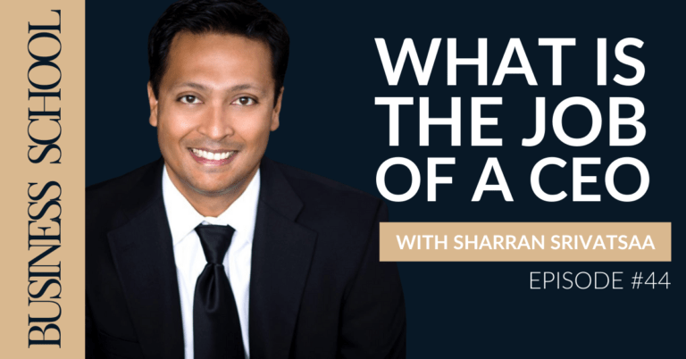 Episode 44: What is the Job of a CEO