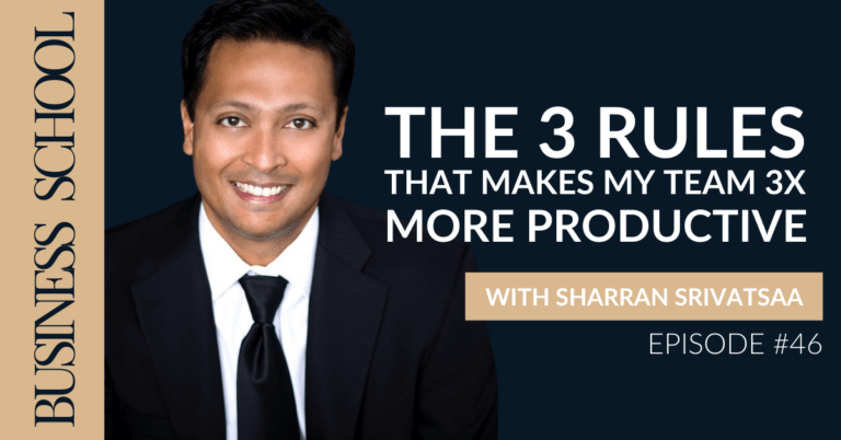 Episode 46: The 3 Rules That Makes My Team 3x More Productive
