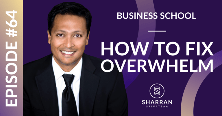 Episode 64: How to Fix Overwhelm