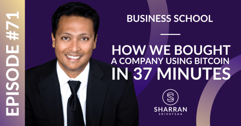 Episode 71: How We Bought a Company Using Bitcoin in 37 Minutes